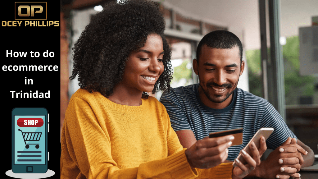 The ultimate guide to ecommerce in Trinidad